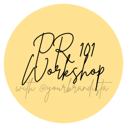 PR 101 Workshop - Be A Light Collective
