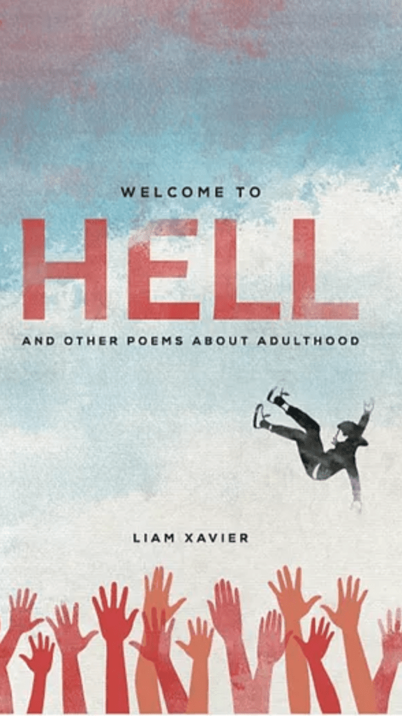 Welcome to Hell, by Liam Xavier
